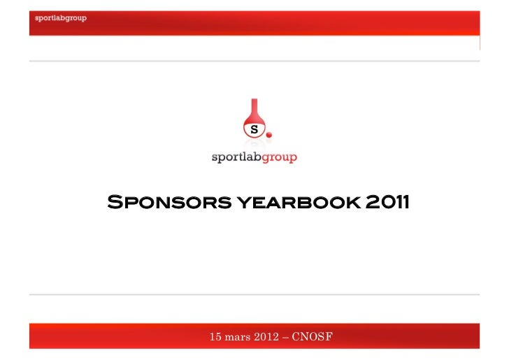 Sponsors yearbook 2011!     15 mars 2012 !                          Sponsors yearbook 2011!                               ...