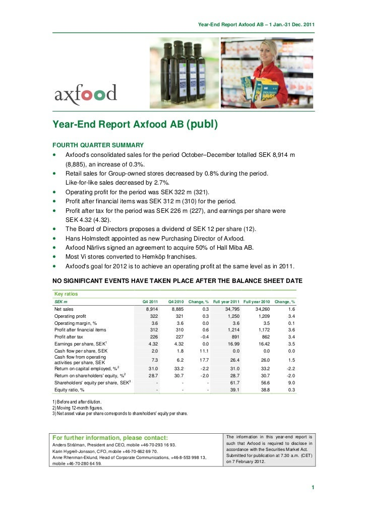 Year-End Report Axfood AB – 1 Jan.-31 Dec. 2011Year-End Report Axfood AB (publ)FOURTH QUARTER SUMMARY•      Axfoods consol...