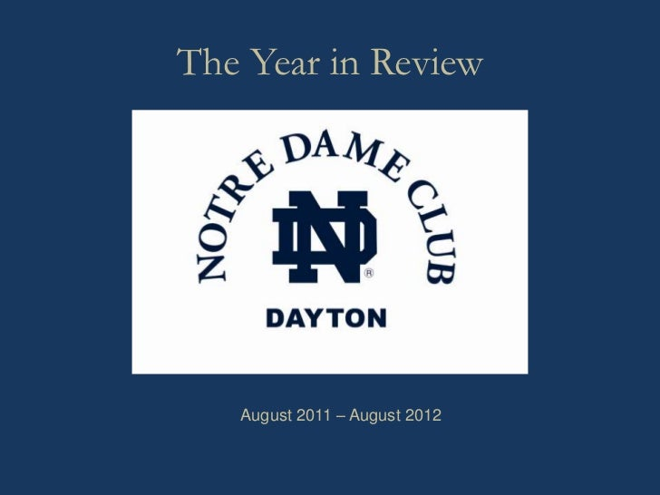The Year in Review   August 2011 – August 2012