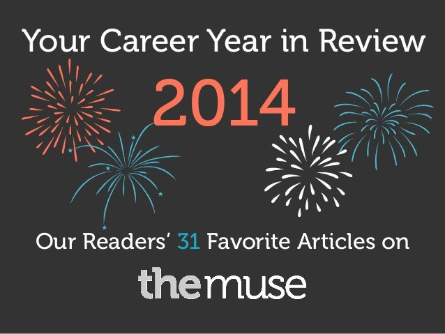 Your Career Year in Review Our Readers' 31 Favorite Articles on 2014