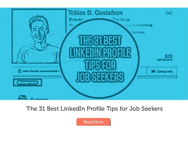 The 31 Best LinkedIn Profile Tips for Job Seekers Read Now