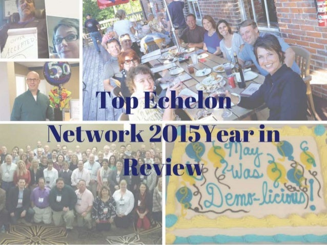 Top Echelon 2015 Year in Review