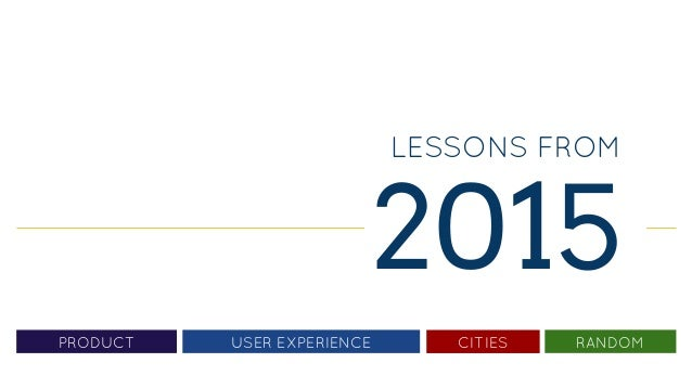 LESSONS FROM 2015 PRODUCT CITIES RANDOMUSER EXPERIENCE