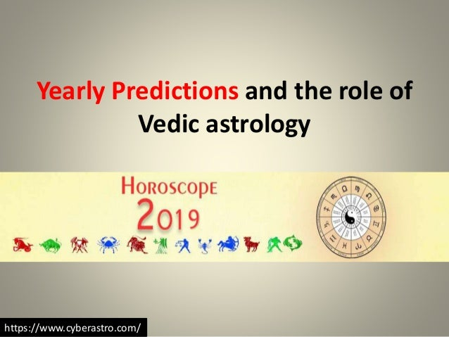Yearly predictions and the role of vedic astrology