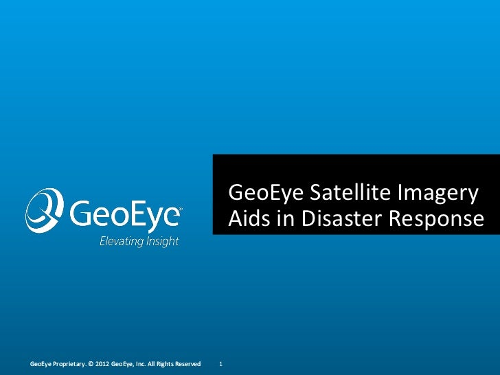 GeoEye Satellite Imagery                                                                  Aids in Disaster ResponseGeoEye ...