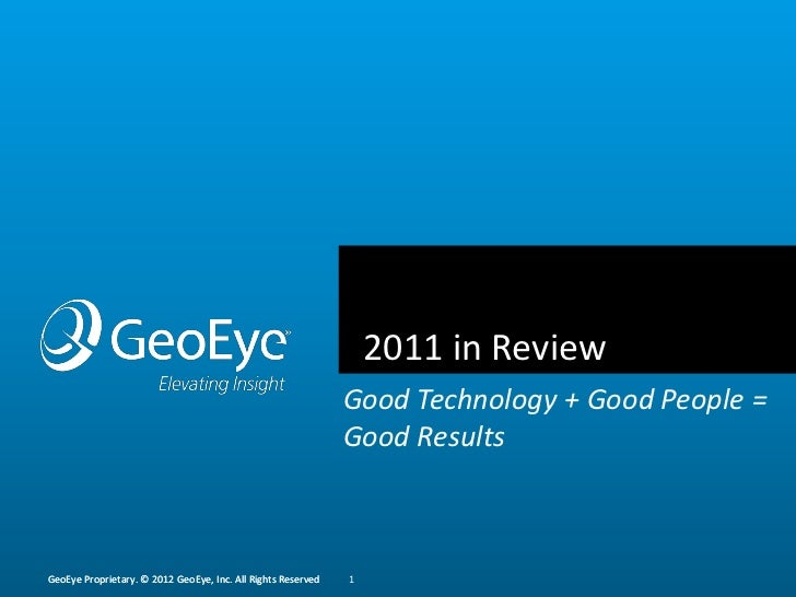 2011 in Review                                                              Good Technology + Good People =               ...