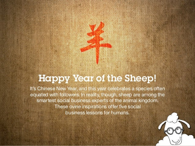 Happy Year of the Sheep! It's Chinese New Year, and this year celebrates a species often equated with followers. In realit...