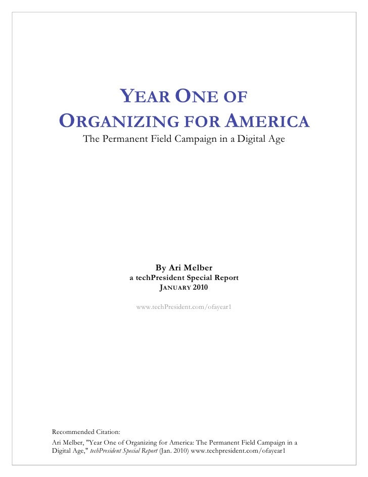 YEAR ONE OF   ORGANIZING FOR AMERICA           The Permanent Field Campaign in a Digital Age                              ...