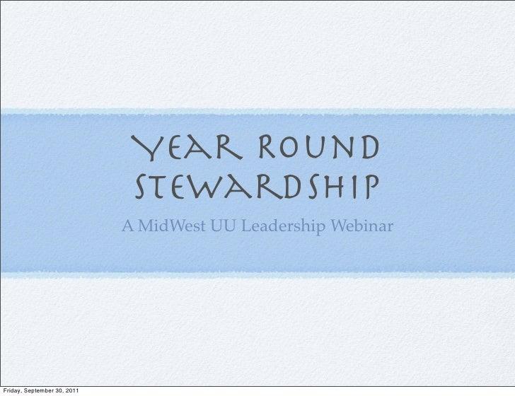 Year Round                              Stewardship                             A MidWest UU Leadership WebinarFriday, Sep...