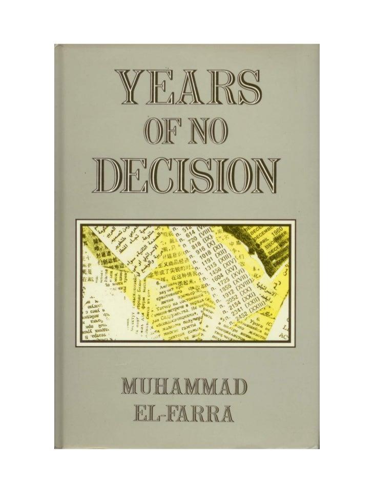 Years ofNo Decision