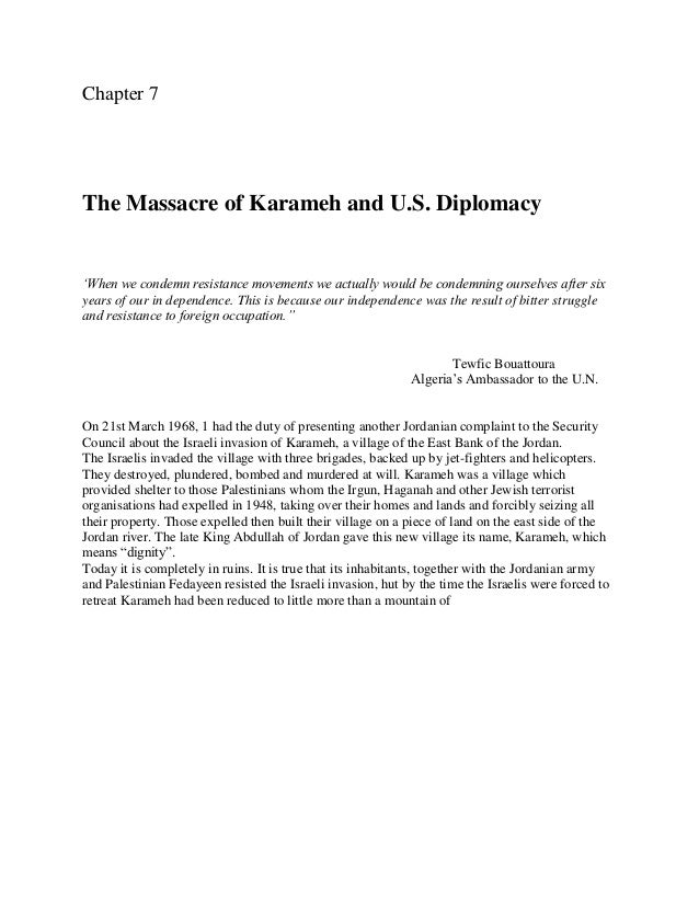 Chapter 7The Massacre of Karameh and U.S. Diplomacy'When we condemn resistance movements we actually would be condemning o...