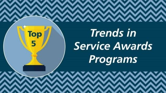AAAAAAAAAAA  Trends in Service Awards Programs   V V V V V V V V V V V  A A A A A A A A A A A A A A A A