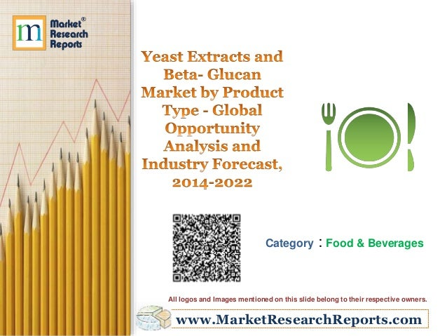 www.MarketResearchReports.com Category : Food & Beverages All logos and Images mentioned on this slide belong to their res...