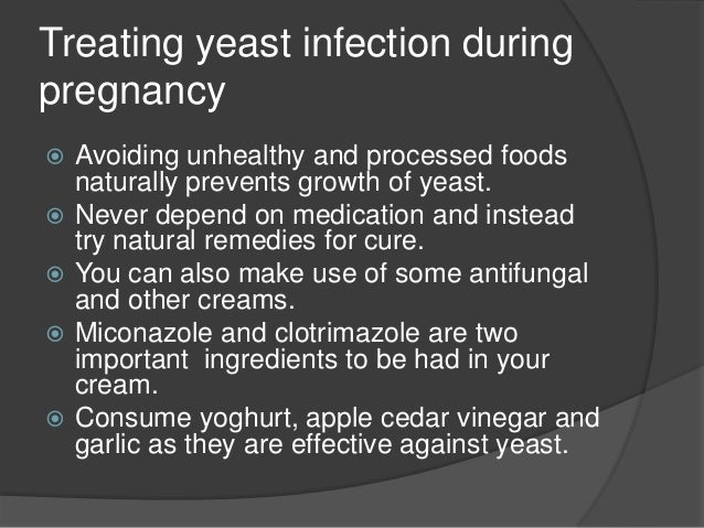 How To Naturally Cure A Yeast Infection During Pregnancy