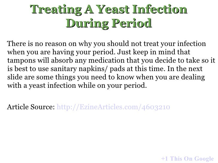 ... 3. Treating A Yeast Infection ...