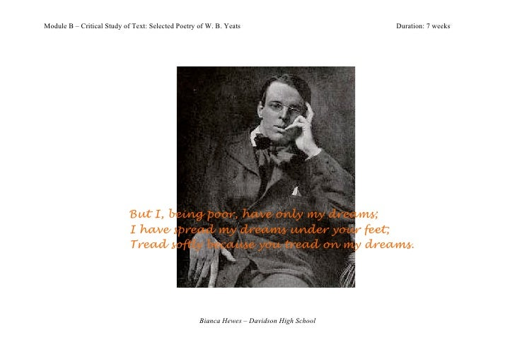 Module B – Critical Study of Text: Selected Poetry of W. B. Yeats                        Duration: 7 weeks                ...