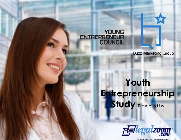 Buzz Marketing Group<br />Youth Entrepreneurship Study Presented by<br />