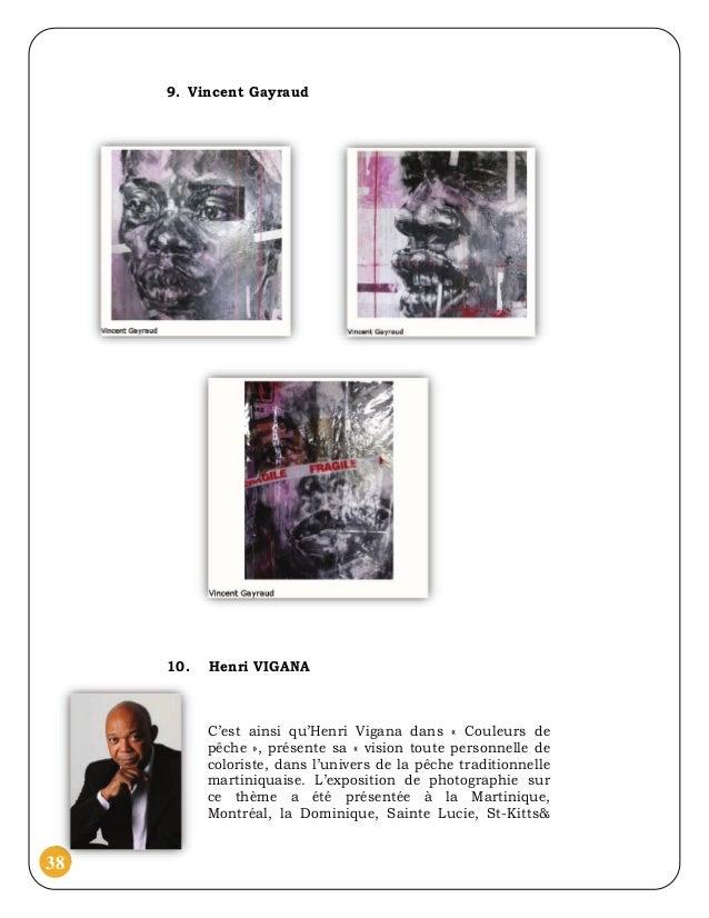 9. Vincent Gayraud     10.   Henri VIGANA           C'est ainsi qu'Henri Vigana dans « Couleurs de           pêche », prés...