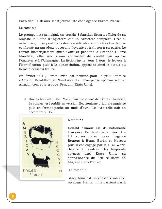 Paris depuis 16 ans. Il est journaliste chez Agence France Presse.    Le roman :    Le protagoniste principal, un certain ...