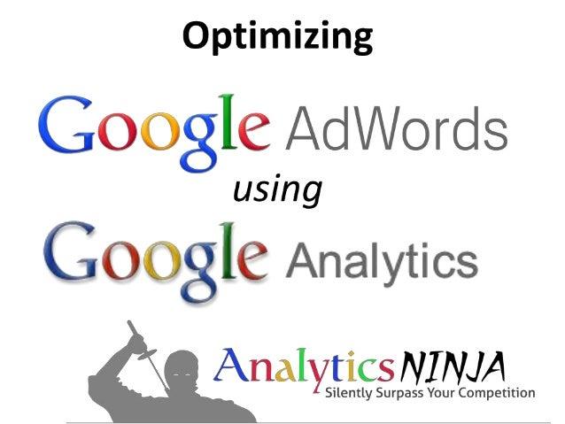 About Analytics NinjaFounded 2010Web Analytics = <3Twitter  @analyticsninjaOnline Marketing Philosophy –Web Analytics is ...