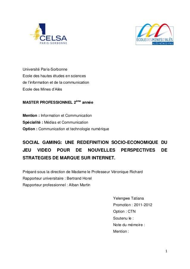 Université Paris-SorbonneEcole des hautes études en sciencesde l'information et de la communicationEcole des Mines d'AlèsM...