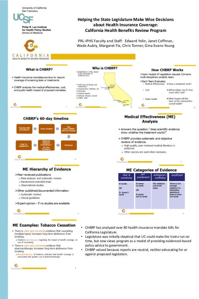 Helping the State Legislature Make Wise Decisions        about Health Insurance Coverage:   California Health Benefits Rev...