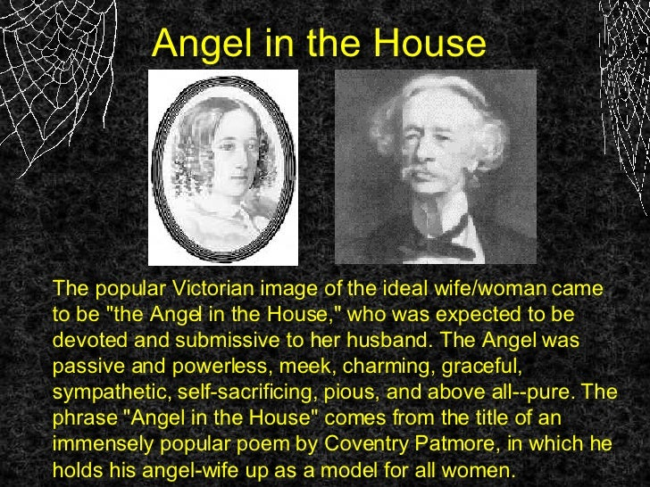 a review of angel in the house a poem by coventry patmore Information about coventry patmore,  poet and critic best known for the angel in the house, his narrative poem about an  was a cruel review in.