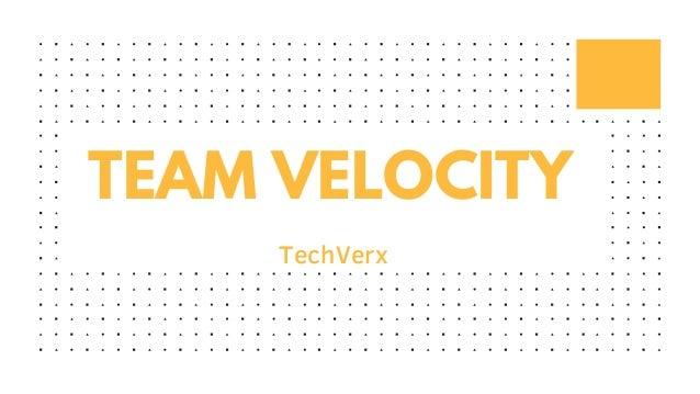 TEAM VELOCITY TechVerx