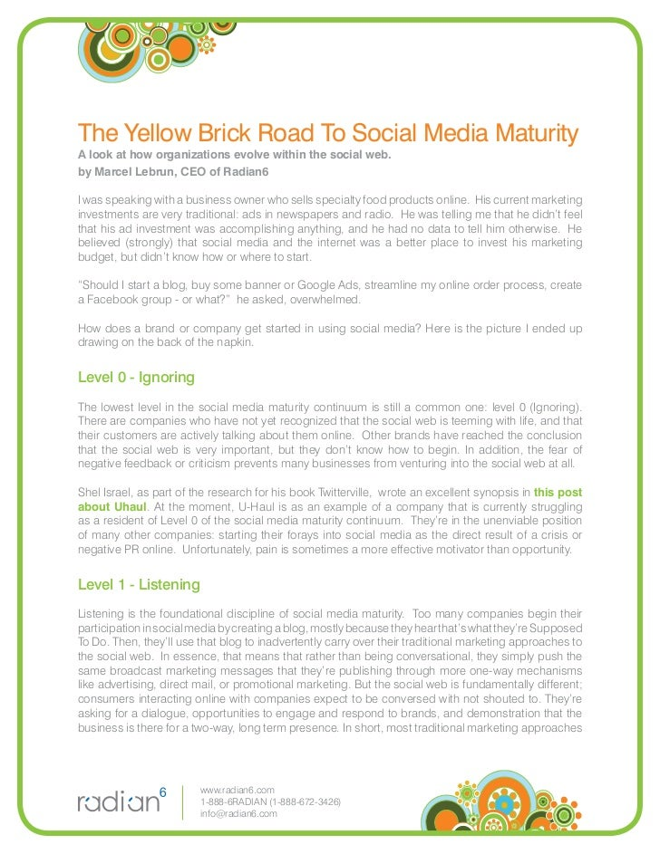 The Yellow Brick Road To Social Media Maturity A look at how organizations evolve within the social web. by Marcel Lebrun,...