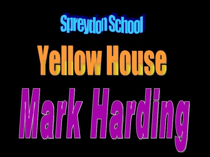 Mark Harding Yellow House Spreydon School
