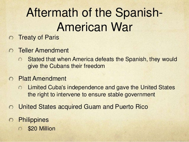 """the aftermath of the spanish american war The """"massacre"""" and the aftermath spanish american war & philippine american war in 1898, during william mckinley's presidency, the united states went to."""
