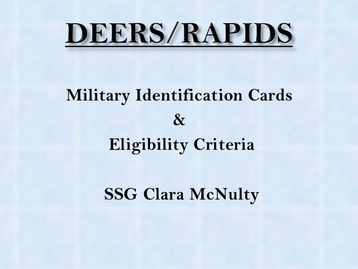 <ul><li>Military Identification Cards  </li></ul><ul><li>&  </li></ul><ul><li>Eligibility Criteria </li></ul><ul><li>SSG C...