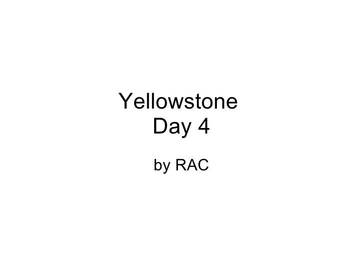 Yellowstone  Day 4 by RAC