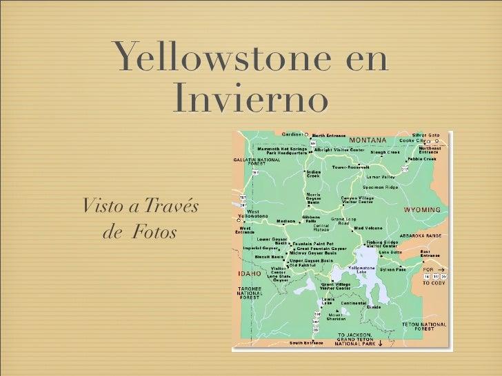 Yellowstone en       Invierno  Visto a Través   de Fotos