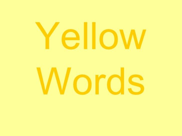 Yellow   Words