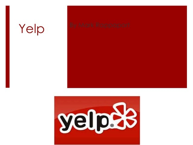 Yelp By Mark Rappaport