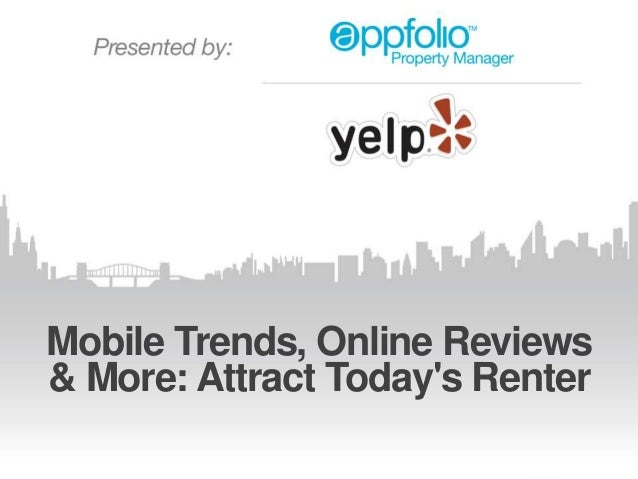 Mobile Trends, Online Reviews & More: Attract Today's Renter