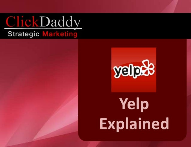 Yelp Explained