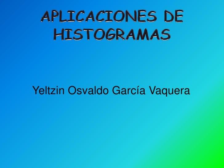 Yeltzin Osvaldo García Vaquera