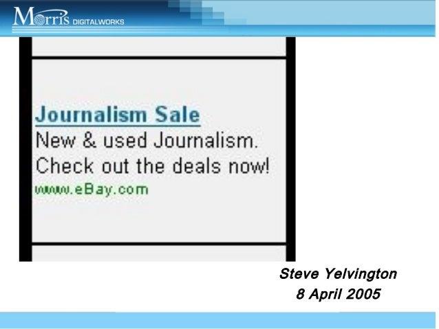 Steve Yelvington 8 April 2005