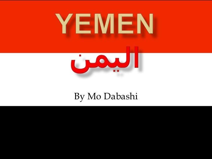 Yemenاليمن<br />By Mo Dabashi<br />