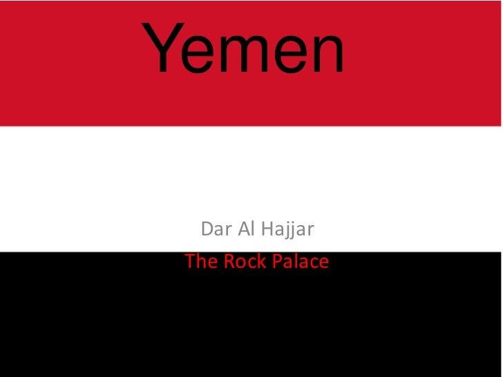 Yemen  Dar Al Hajjar The Rock Palace