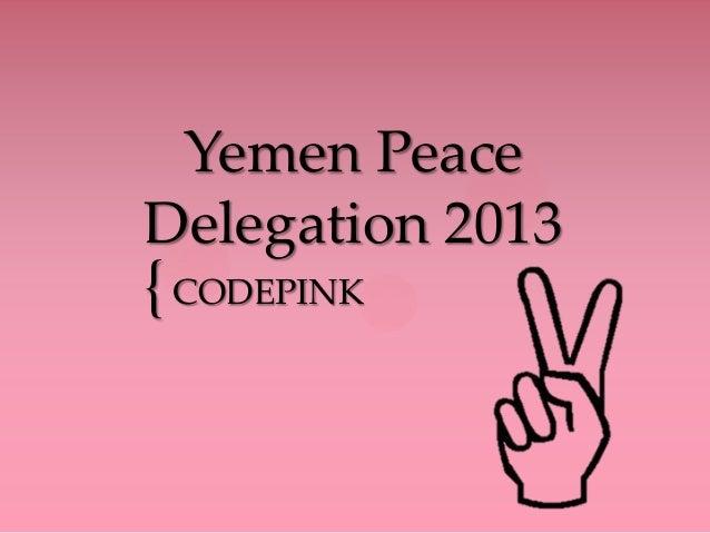 { Yemen Peace Delegation 2013 CODEPINK