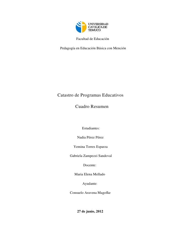 Facultad de Educación Pedagogía en Educación Básica con MenciónCatastro de Programas Educativos          Cuadro Resumen   ...
