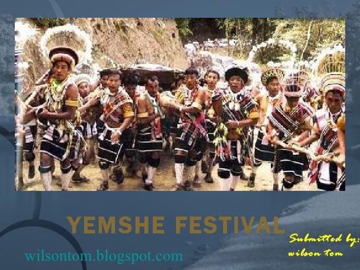 YEMSHE FESTIVAL Submitted by: wilson tom wilsontom.blogspot.com