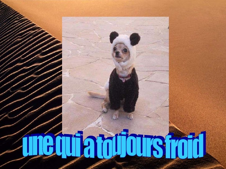 une qui a toujours froid