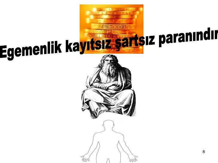 Egemenlik kayıtsız şartsız paranındır