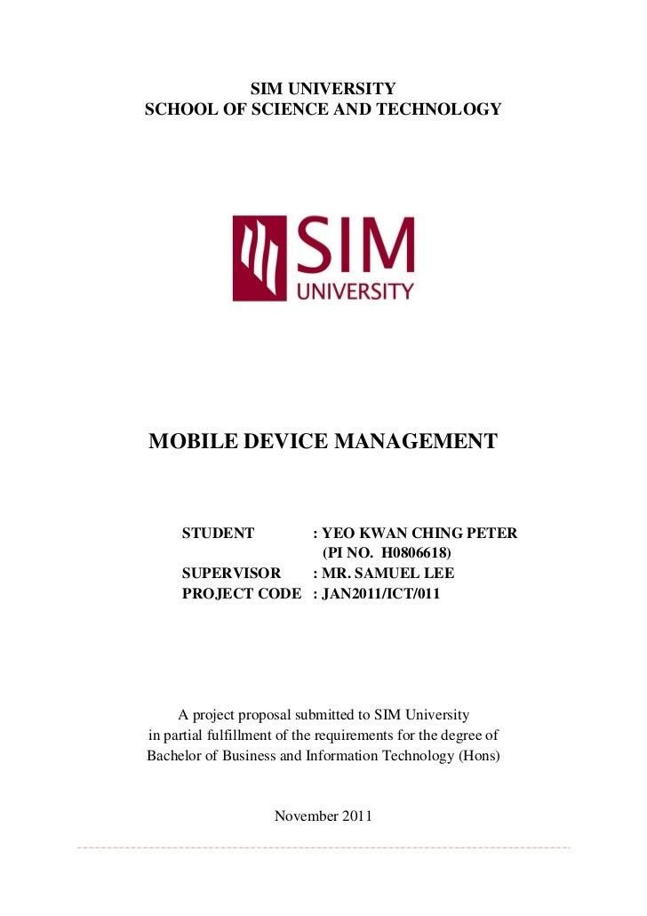 SIM UNIVERSITYSCHOOL OF SCIENCE AND TECHNOLOGYMOBILE DEVICE MANAGEMENT      STUDENT      : YEO KWAN CHING PETER           ...