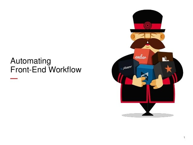 Automating Front-End Workflow  1