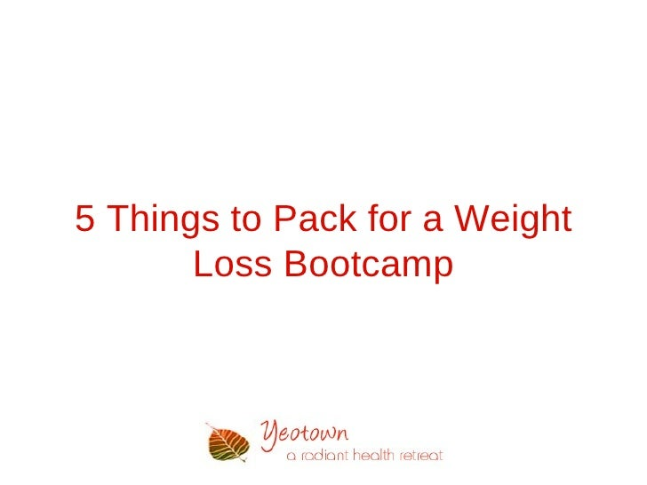 5 Things to Pack for a Weight       Loss Bootcamp